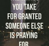 Things You Take For Granted
