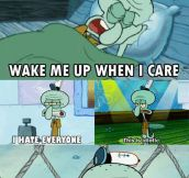 I Didn't Choose The Squidward Life, The Squidward Life Chose Me
