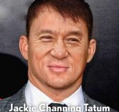 When You Merge Jackie Chan And Channing Tatum