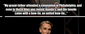 The Funny Story Behind Bill Nye's Bow Tie