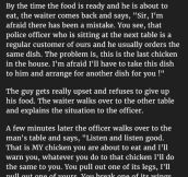 Restaurant Tries To Take His Food Back & Give It To Someone Else. But His Response Is Genius.