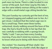 She Saw An Elderly Woman Sitting By The Lake With A Metal Cage. But Is Stunned When She Saw Her Do This.