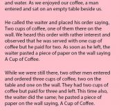 They Were Puzzled When Customers Did This In The Coffee Shop. But The Reason? Priceless.