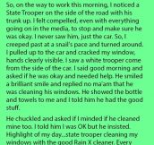 Woman Is Shocked When This Police Officer Offered To Clean Her Windows. But What He Asked In Return Is Priceless.