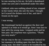 Woman Didn't Expect Her Grand-daughter To React Like This To A Teen She Thought Was A Freak. This Is Priceless.
