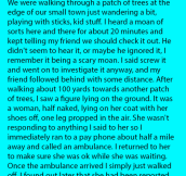 He Heard A Strange Yet Scary Moan Coming From The Trees. But Is Shocked To Find A Woman Like This When He Went Looking.