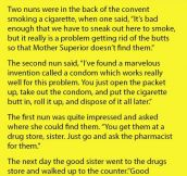 Here's A Funny Joke About Two Nuns Trying To Hide Their Smoking Habit.