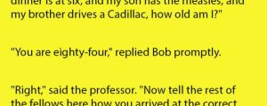 A Professor Was Discussing Logic With His Student's. He Never Saw This Coming.