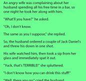 An Angry Wife Was Complaining About Her Husband. What Followed Is Priceless.