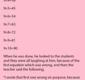 A Girl Laughed When The Teacher Wrote A Wrong Answer On The Board. But Never Expected Him To Do This Next.
