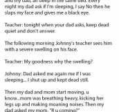 He Got Slapped Every Night By His Dad. What His Teacher Told Him Makes The Things More Awful.