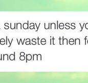 Not Sunday If This Doesn't Happen