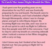 She Was Getting Late For A Connecting Flight. But Never Expected A Man Running To Catch The Same Flight Would Do This.
