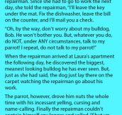 She Gave The Repairman Some Advice But When He Didn't Follow Them. Oh no!