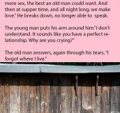 He Asked This 90 Year Old Man Why He Was Crying. His Response Is Gold.