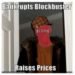 Scumbag Netflix
