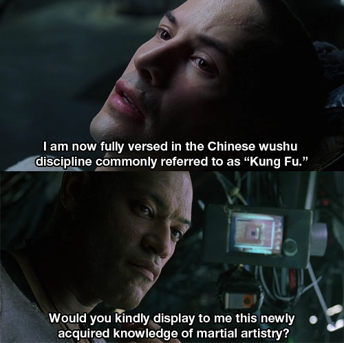 08iknowkungfu 15 Famous Movie Quotes as if Spoken by a Proper Englishman