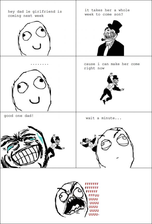 Girlfriend coming over 630x930 33 Absolutely Hilarious Girlfriend Rage Comics Of All Time