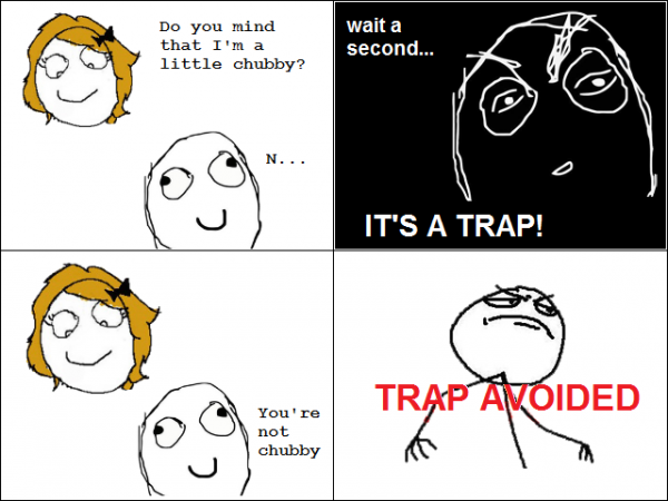 Its a trap 33 Absolutely Hilarious Girlfriend Rage Comics Of All Time