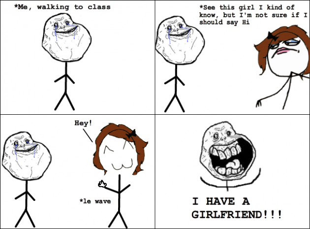 My New Girlfriend 630x465 33 Absolutely Hilarious Girlfriend Rage Comics Of All Time