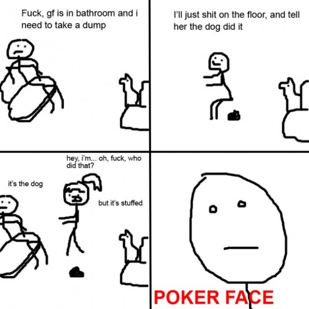 Need to take a dump 630x630 33 Absolutely Hilarious Girlfriend Rage Comics Of All Time