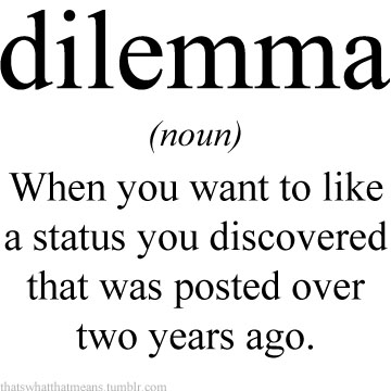 Dilemma 25 Hilarious Real Life Definitions of Common Words and Phrases 