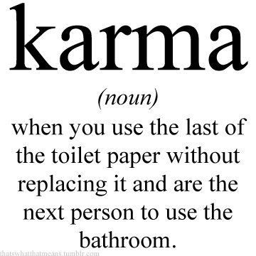 Karma 25 Hilarious Real Life Definitions of Common Words and Phrases 