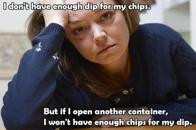 Shortage on dip for chips 630x419 25 Pictures of The Most Comfortably Uncomfortable First World Problems