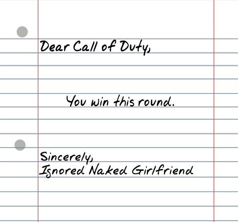 dear call of duty 25 Random Sarcastic Funny Short Letters