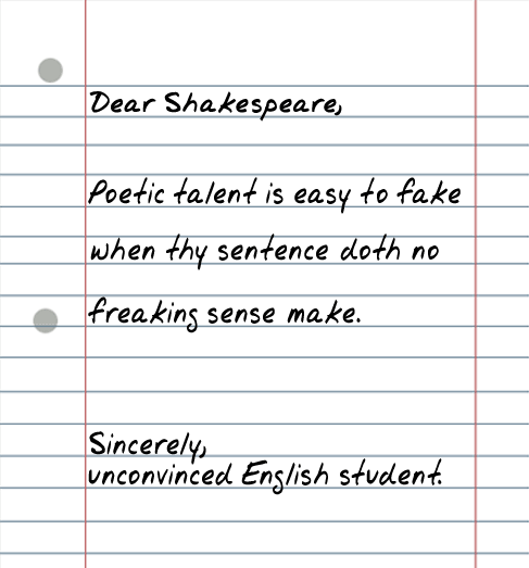 dear shakespeare 25 Random Sarcastic Funny Short Letters