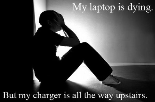 laptop charger is far far away 25 Pictures of The Most Comfortably Uncomfortable First World Problems