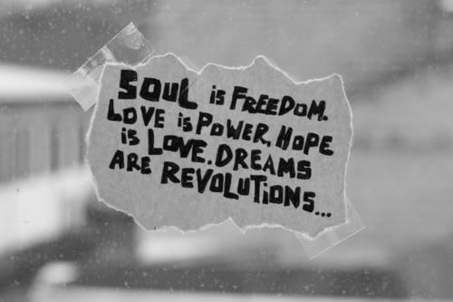 soul is freedom A Little Inspiration Goes a Long Way, Pick Some =)