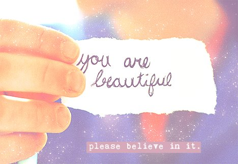 you are beautiful A Little Inspiration Goes a Long Way, Pick Some =)