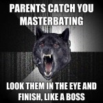 Caught masterbating - Insanity wolf