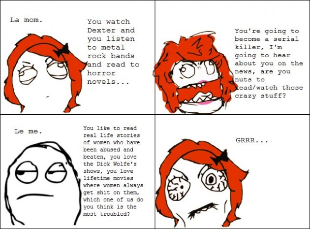 Moms hypocrisy 630x465 40 Hilarious Parents Related Rage Comics that Will Make You LOL