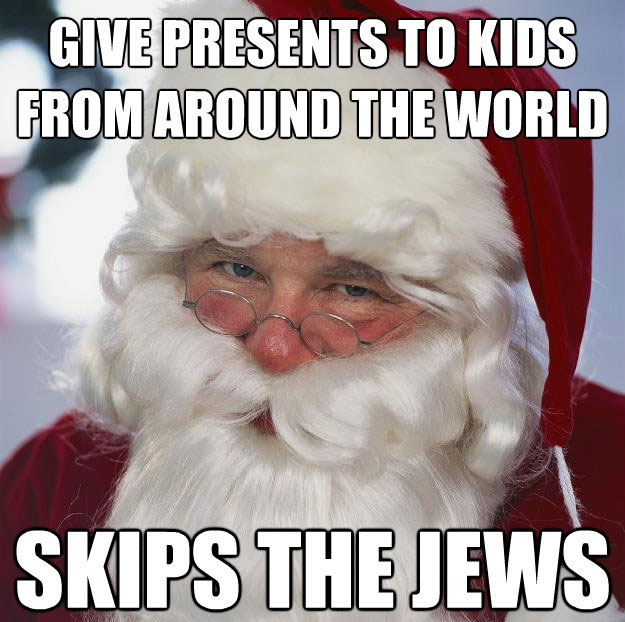Santa skips the jews Collection of 10 Best Santa Memes to make your Christmas Funnier