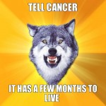 Tell cancer - Courage wolf