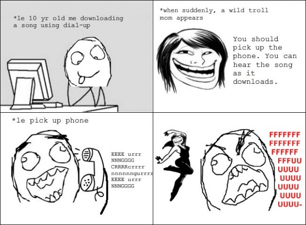 Troll mom dialup rage 630x465 40 Hilarious Parents Related Rage Comics that Will Make You LOL