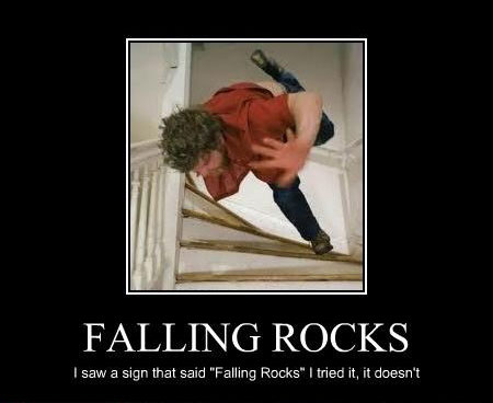 falling rocks Your Required Dosage of Demotivation   21 Hilarious Posters