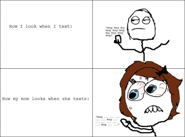 parents who have texting 630x465 40 Hilarious Parents Related Rage Comics that Will Make You LOL