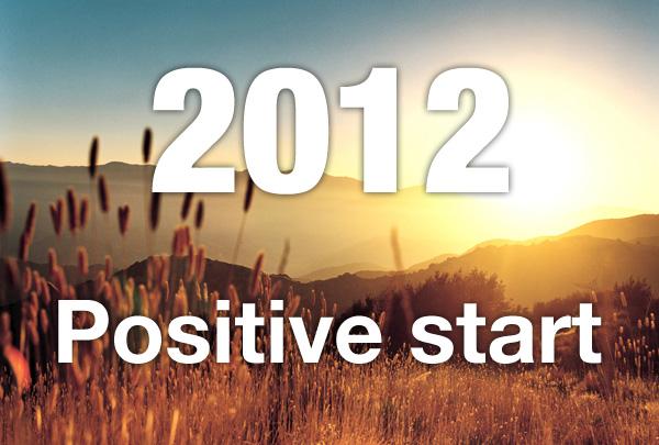 2012 positive start
