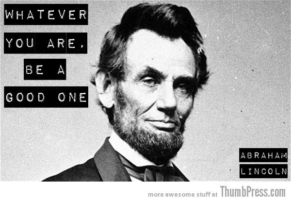 Abraham Lincoln 15 Awesome Inspirational Quotes by Celebrities and Famous People