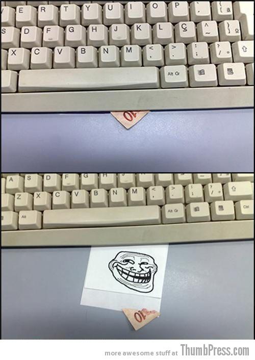 Keyboard trolling