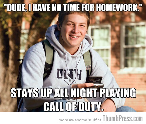 dude i have no time for homework Collection of Hilarious Memes About The 3 Most Typical College White Kids (15 Pics)