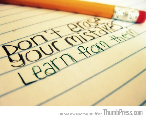 learn mistakes A Terrific 2012: Top 15 Inspirational Pictures to Start New Year on a Positive Note