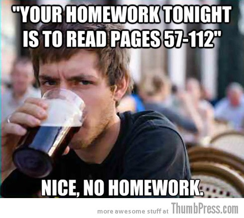 no homework Collection of Hilarious Memes About The 3 Most Typical College White Kids (15 Pics)