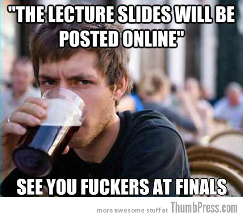 see you at finals Collection of Hilarious Memes About The 3 Most Typical College White Kids (15 Pics)