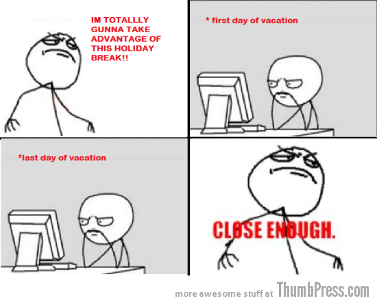 Vacation holidays