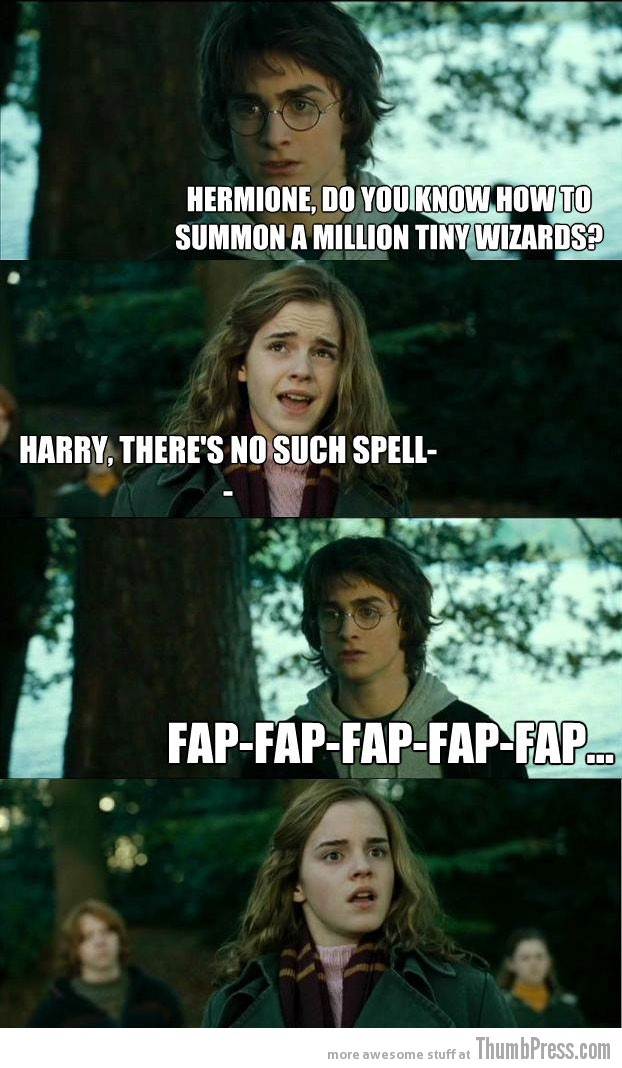 fap fap fap Horny Harry: Hilarious Harry Potter Memes that make Hermoine Cringe (20 Pics)