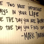 Life Born Why - Mark Twain